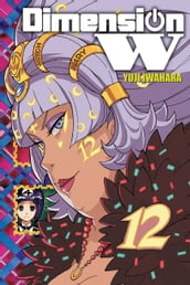 Dimension W, Vol. 12