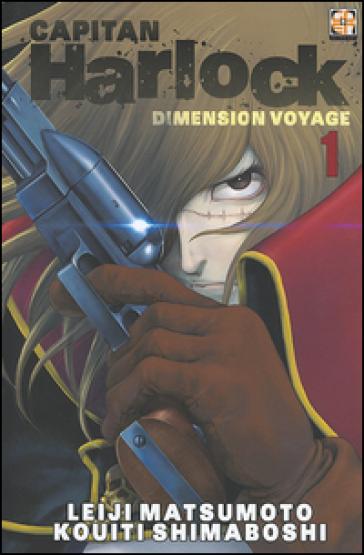 Dimension voyage. Capitan Harlock. 1. - Leiji Matsumoto |