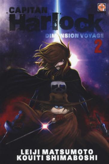 Dimension voyage. Capitan Harlock. 2. - Leiji Matsumoto |