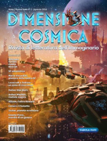 Dimensione cosmica. Rivista di letteratura dell'immaginario (2018). 1.