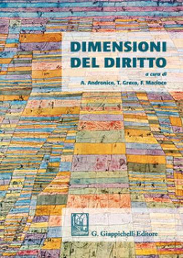 Dimensioni del diritto - A. Andronico | Thecosgala.com