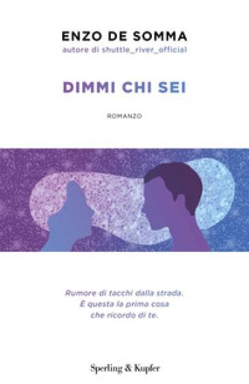 Dimmi chi sei - Enzo De Somma | Ericsfund.org