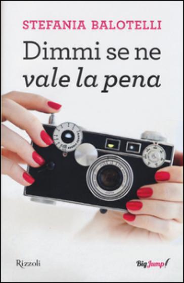 Dimmi se ne vale la pena - Stefania Balotelli   Thecosgala.com