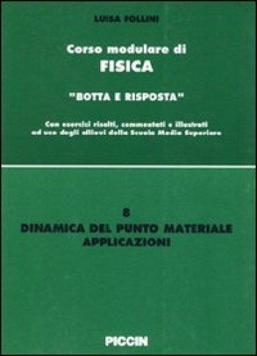 Dinamica del punto materiale. Applicazioni - Luisa Follini | Kritjur.org