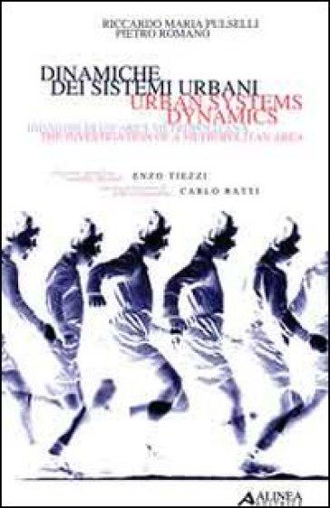 Dinamiche dei sistemi urbani-Urban system dybamics - Pietro Romano  
