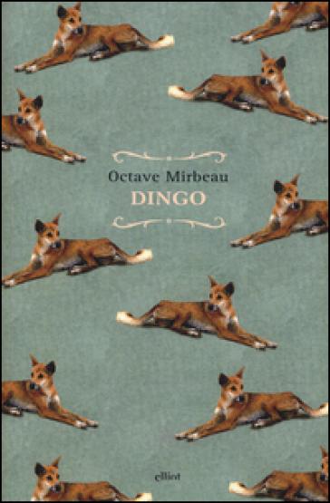 Dingo - Octave Mirbeau | Kritjur.org