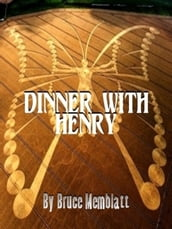 Dinner with Henry