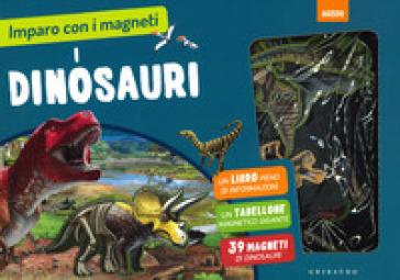 Dinosauri. Imparo con i magneti. Ediz. a colori. Con gadget