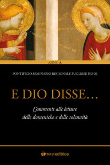 E Dio disse... Commenti alle letture delle domeniche e delle solennità - Pontificio seminario pugliese Pio XI   Rochesterscifianimecon.com