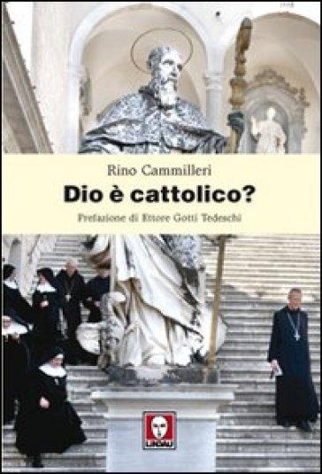 Dio è cattolico? - Rino Cammilleri pdf epub