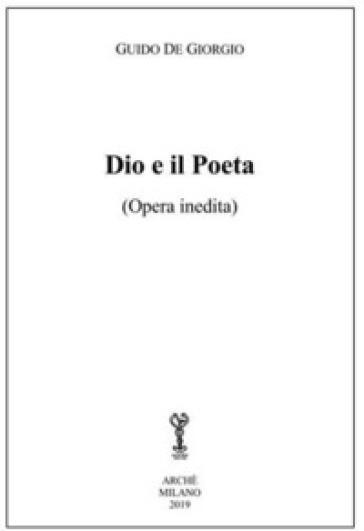 Dio e il poeta - Guido De Giorgio | Jonathanterrington.com
