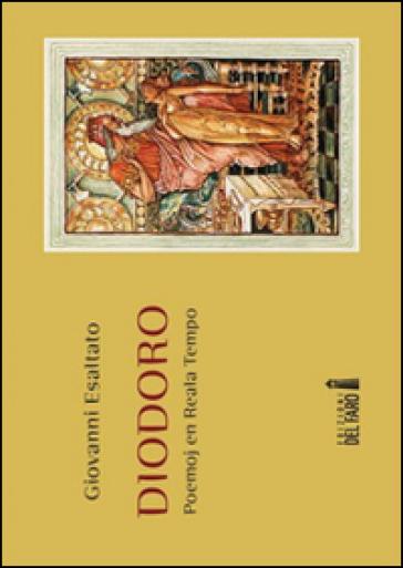 Diodoro. Poemoj en Reala Tempo - Giovanni Esaltato | Jonathanterrington.com