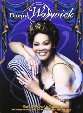 Dionne Warwick - Music Will Keep Us Together