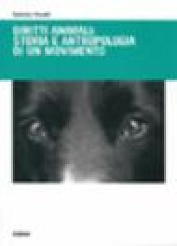 Diritti animali: storia e antropologia di un movimento - Sabrina Tonutti |