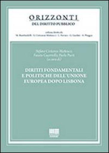 Diritti fondamentali e politiche dell'Unione Europea dopo Lisbona - Stefano Civitarese Matteucci | Ericsfund.org