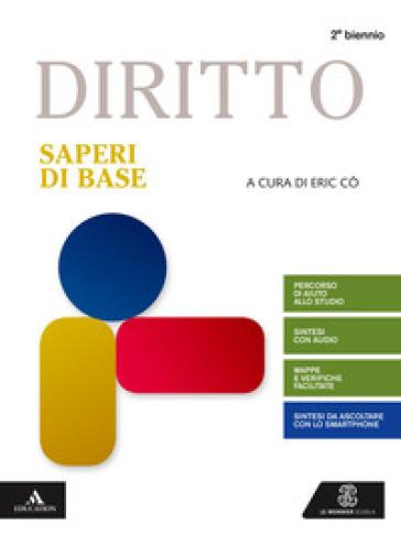 Diritto. Saperi di base. Per gli Ist. tecnici e professionali. Con e-book. Con espansione online - Gustavo Zagrebelsky   Kritjur.org