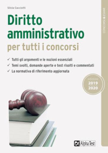 Diritto amministrativo per tutti i concorsi - Silvia Cacciotti pdf epub
