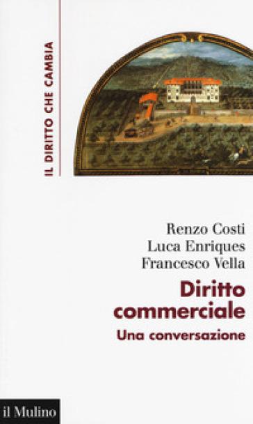 Diritto commerciale. Una conversazione - Renzo Costi | Thecosgala.com