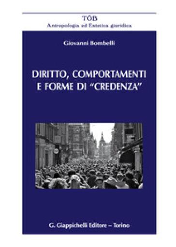 Diritto, comportamenti e forme di «credenza» - Giovanni Bombelli |