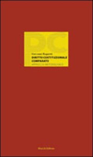 Diritto costituzionale comparato. Approccio metodologico - Giovanni Bognetti | Rochesterscifianimecon.com