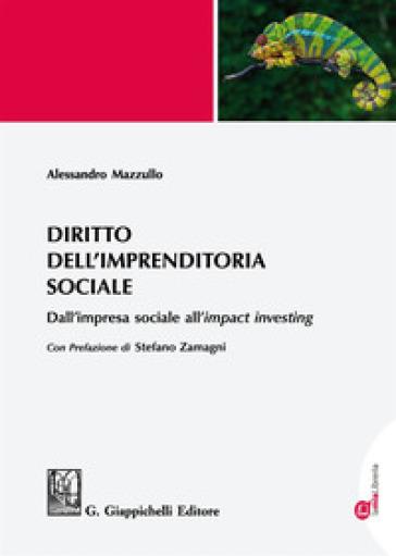 Diritto dell'imprenditoria sociale. Dall'impresa sociale all'«impact investing». Con aggiornamento online