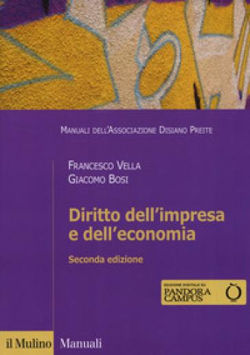 Diritto dell'impresa e dell'economia. Con ebook - Francesco Vella | Thecosgala.com