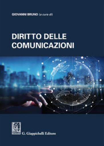 Diritto delle comunicazioni - Giovanni Bruno |