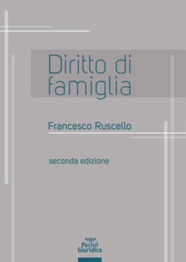 Diritto di famiglia - Francesco Ruscello |