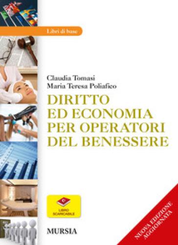 Diritto ed economia per operatori del benessere - Claudia Tomasi |