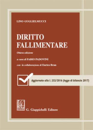 Diritto fallimentare - Lino Guglielmucci |