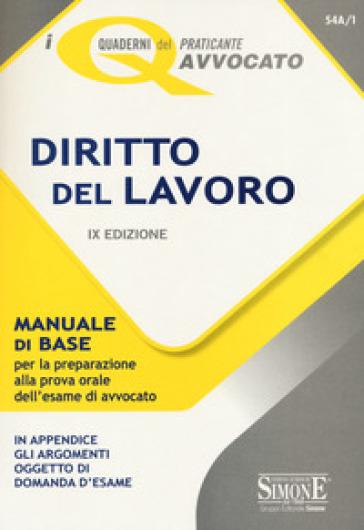 Diritto del lavoro. Manuale di base per la preparazione alla prova orale dell'esame di avvocato -  pdf epub