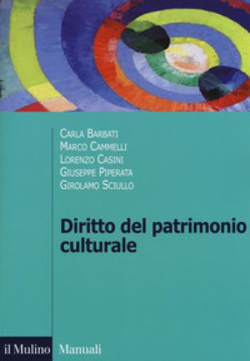 Diritto del patrimonio culturale - Carla Barbati pdf epub