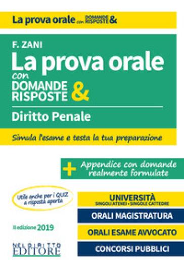 Diritto penale. La prova orale con domande & risposte - Francesca Zani  