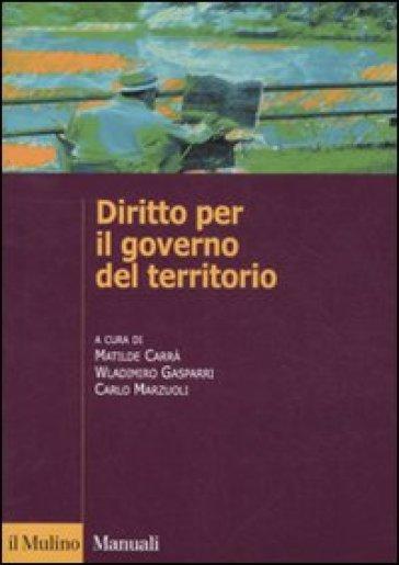 Diritto per il governo del territorio - Wladimiro Gasparri pdf epub