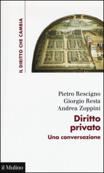 Diritto privato. Una conversazione - Pietro Rescigno |