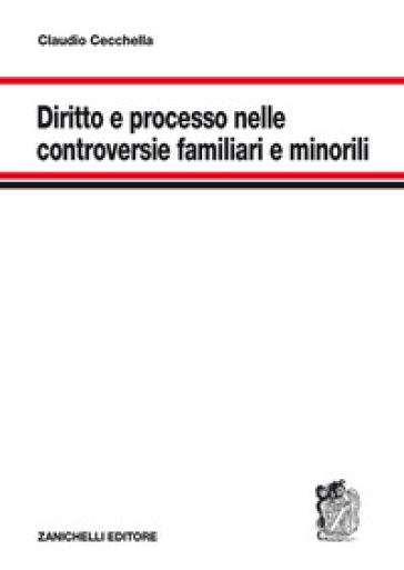 Diritto e processo nelle controversie familiari e minorili