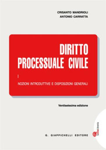 Diritto processuale civile. Con Contenuto digitale (fornito elettronicamente). 1: Nozioni introduttive e disposizioni generali - Antonio Carratta   Thecosgala.com