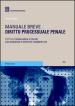 Diritto processuale penale. Manuale breve. Tutto il programma d esame con domande e risposte commentate