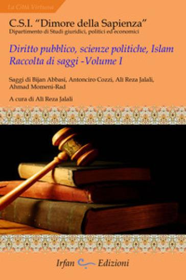 Diritto pubblico, scienze politiche, islam. Raccolta di saggi. 1. - A. R. Jalali | Kritjur.org