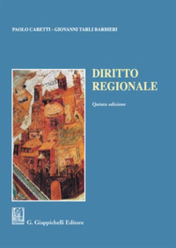 Diritto regionale - Paolo Caretti | Thecosgala.com