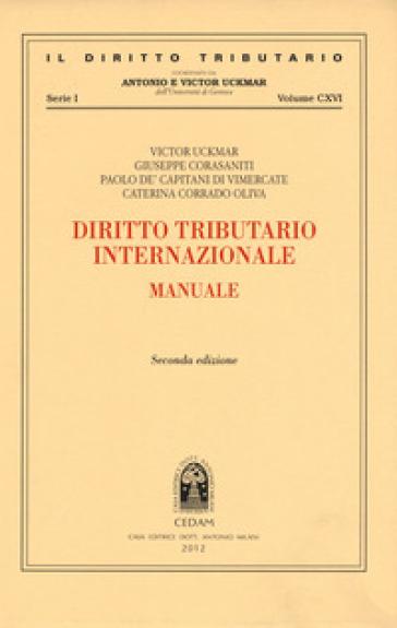 Diritto tributario internazionale. Manuale - Victor Uckmar | Rochesterscifianimecon.com