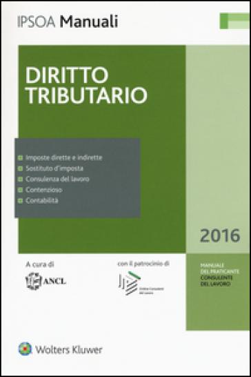 Diritto tributario. Con aggiornamento online - ANCL  