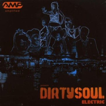 Dirty soul electric