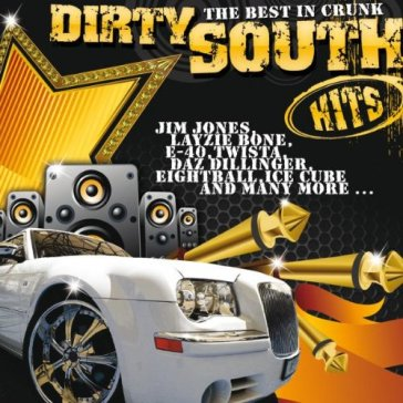 Dirty south hits best...