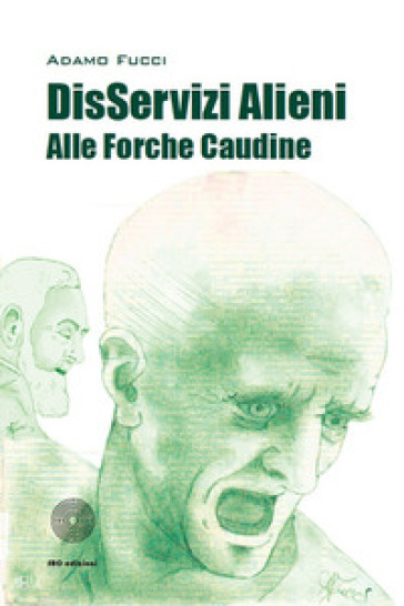 DisServizi alieni alle Forche Caudine - Adamo Fucci |