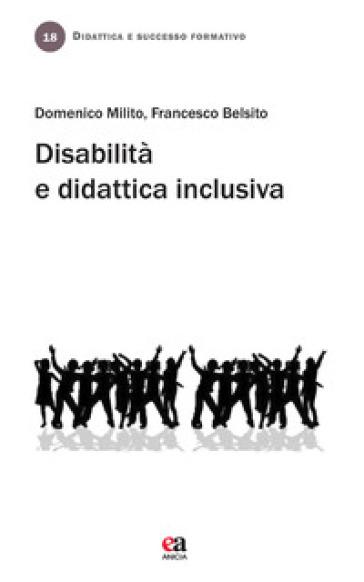 Disabilità e didattica inclusiva - Domenico Milito pdf epub