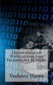 Disadvantaged Populations and Technology in Music