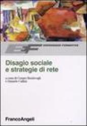 Disagio sociale e strategie di rete