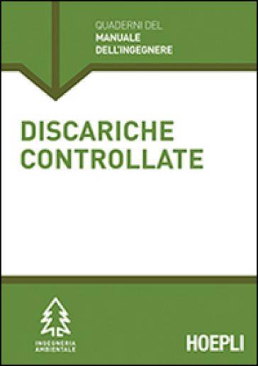 Discariche controllate. Sezione Ingegneria ambientale - Cinzia Acaia |