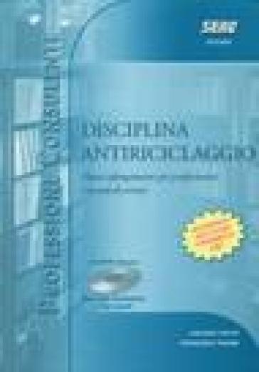 Disciplina antiriciclaggio. Con CD-ROM - Gaetano Caputi |